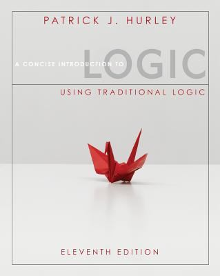 A Concise Introduction To Logic - (Eleventh Edition)