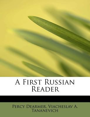 A First Russian Reader 9781115971959