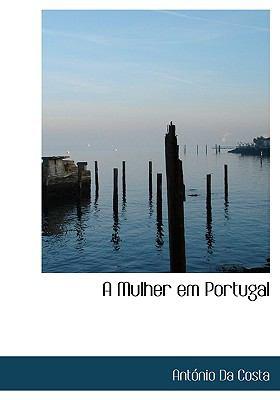 A Mulher Em Portugal 9781117218144