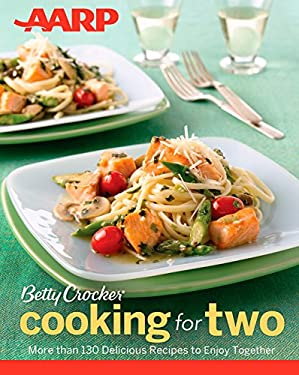 AARP / Betty Crocker Cooking for Two 9781118235973