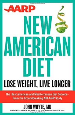 AARP New American Diet: Lose Weight, Live Longer 9781118185117
