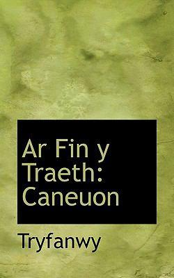 AR Fin y Traeth: Caneuon 9781117577180