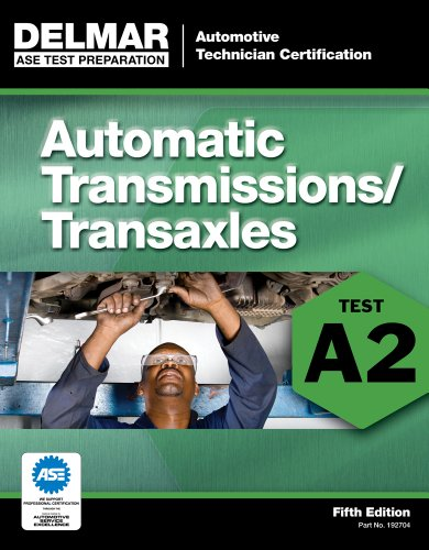 Automatic Transmissions/Transaxles: Test A2 9781111127046