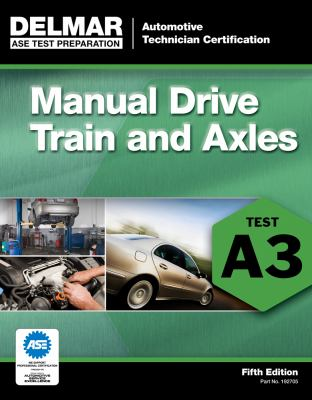 Manual Drive Trains and Axles: Test A3 9781111127053