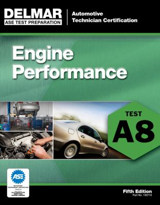Engine Performance: Test A8 9781111127107