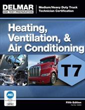 ASE Medium/Heavy Duty Truck Technician Certification Series: Heating, Ventilation & Air Conditioning (T7) 12725045