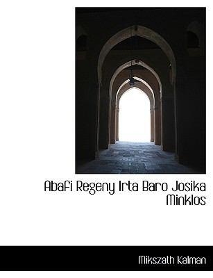 Abafi Regeny Irta Baro Josika Minklos 9781116545883