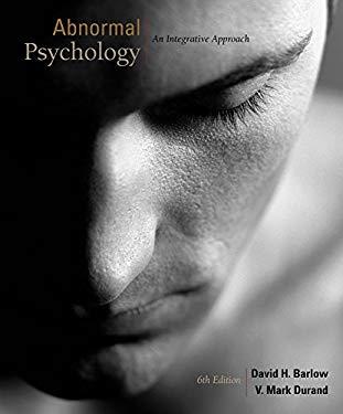 Abnormal Psychology: An Integrative Approach 9781111827779