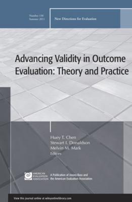 Advancing Validity in Outcome Evaluation: Theory and Practice 9781118094075