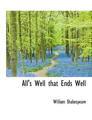 All's Well That Ends Well 9781116021257