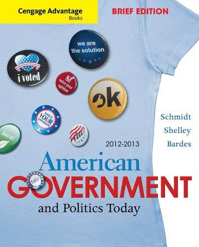 American Government and Politics Today 9781111832933
