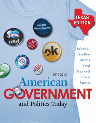 American Government and Politics Today, Texas Edition 9781111344719