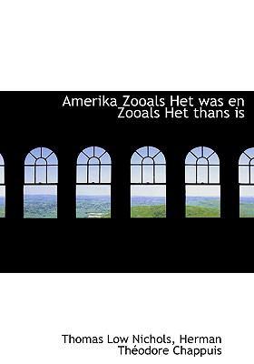 Amerika Zooals Het Was En Zooals Het Thans Is 9781116984132