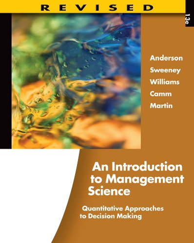 An Introduction to Management Science: Quantitative Approaches to Decision Making, Revised (with Microsoft Project and Printed Access Card) 9781111532222