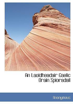 An Laoidheadair Gaelic Orain Spioradail 9781117113197