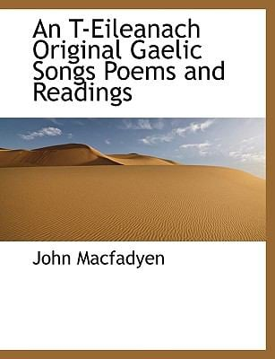 An T-Eileanach Original Gaelic Songs Poems and Readings 9781117947181