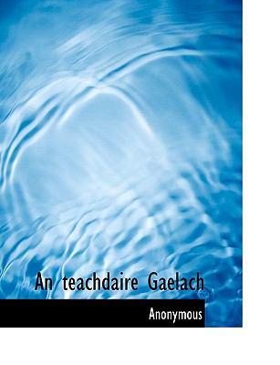 An Teachdaire Gaelach 9781117999234