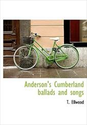 Anderson's Cumberland Ballads and Songs 4753072