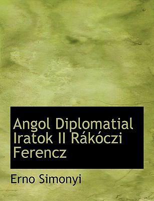 Angol Diplomatial Iratok II R K Czi Ferencz 9781116344868