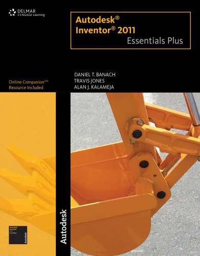 Autodesk Inventor 2011 Essentials Plus 9781111135270