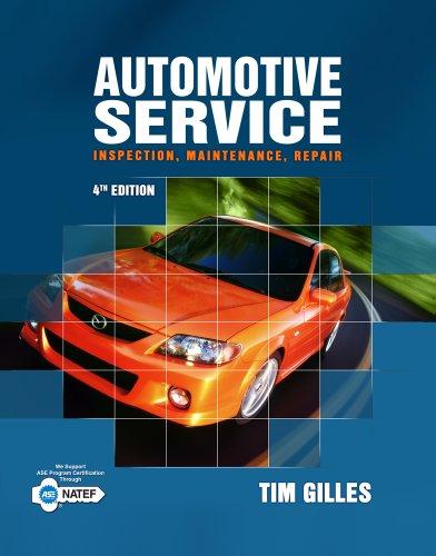 Automotive Service: Inspection, Maintenance, Repair 9781111128616