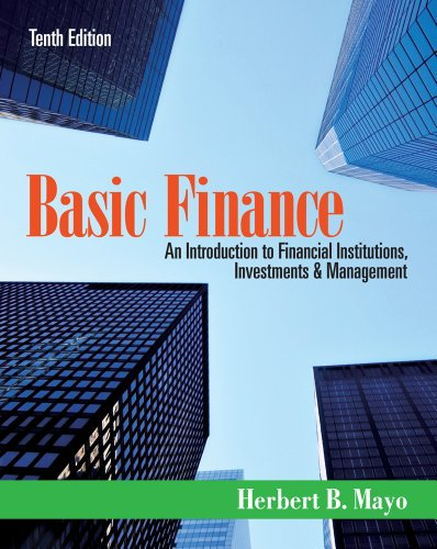 Basic Finance: An Introduction to Financial Institutions, Investments, and Management 9781111820633