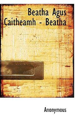 Beatha Agus Caitheamh - Beatha 9781117413242