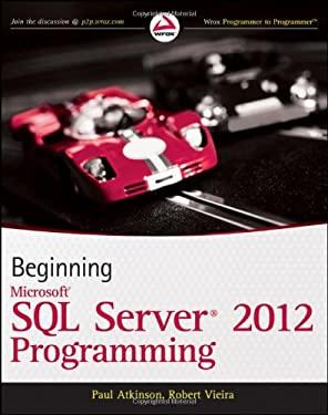 Beginning Microsoft SQL Server 2012 Programming 9781118102282
