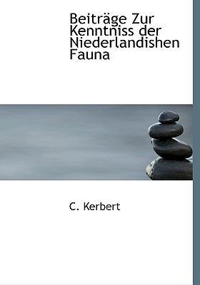 Beitr GE Zur Kenntniss Der Niederlandishen Fauna 9781116541441