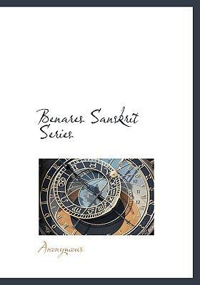 Benares Sanskrit Series 9781117988580