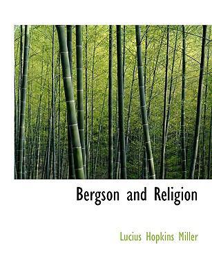 Bergson and Religion 9781116838954