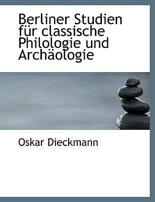 Uber Liner Studien Fur Classische Philologie Und Arch Ologie 9781116455342