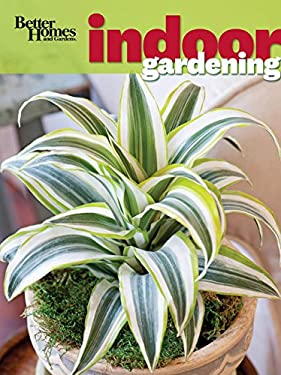 Better Homes & Gardens Indoor Gardening