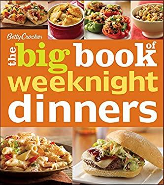 Betty Crocker the Big Book of Weeknight Dinners 9781118133262