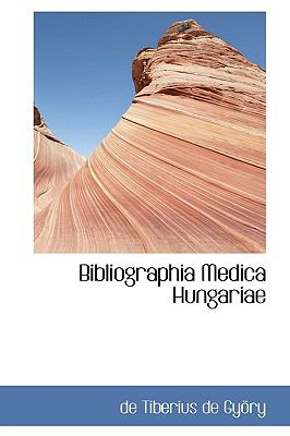 Bibliographia Medica Hungariae 9781116388015