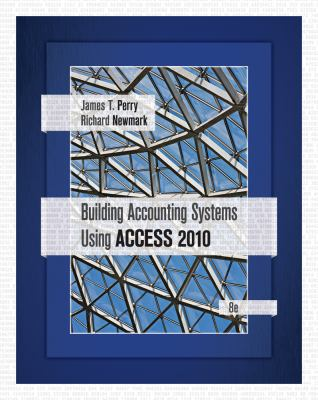 Building Accounting Systems Using Access 2010 - 8th Edition