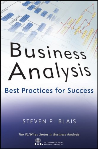 Business Analysis: Best Practices for Success 9781118076002