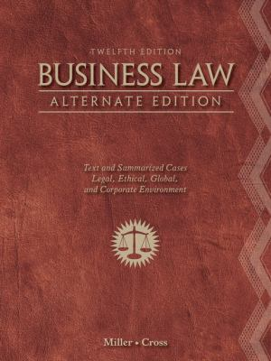 Business Law, Alternate Edition 9781111530594