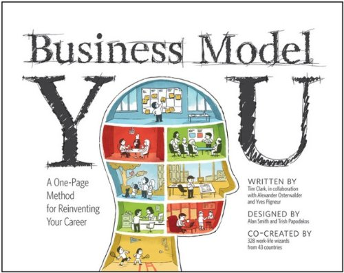 Business Model You: A One-Page Method for Reinventing Your Career 9781118156315