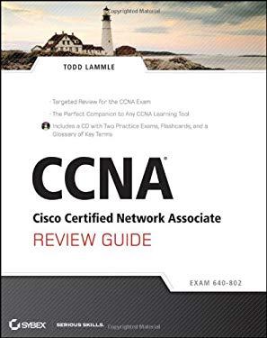 CCNA Cisco Certified Network Associate Review Guide: Exam 640-802 [With CDROM] 9781118063460