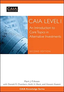 Caia Level I: An Introduction to Core Topics in Alternative Investments 9781118250969