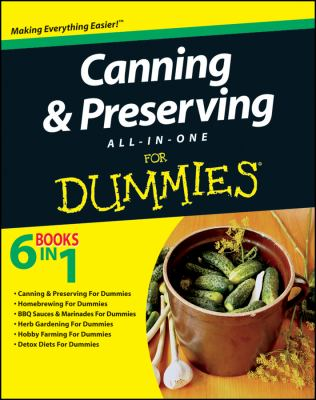 Canning and Preserving All-In-One for Dummies 9781118034194