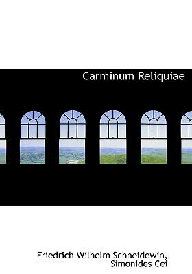 Carminum Reliquiae 9781117672113