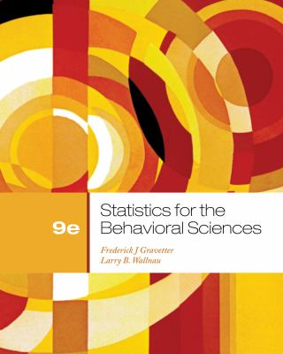 Cengage Advantage Books: Statistics for the Behavioral Sciences 9781111835767