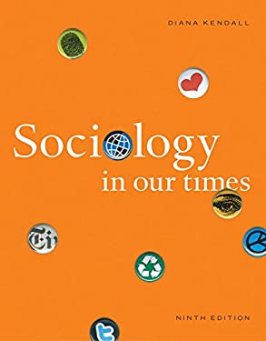 Cengage Advantage Books: Sociology in Our Times 9781111832476