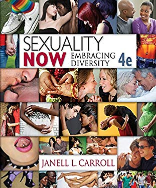 Cengage Advantage Books: Sexuality Now: Embracing Diversity 9781111841287