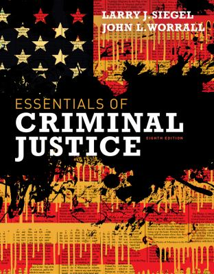 Cengage Advantage Books: Essentials of Criminal Justice
