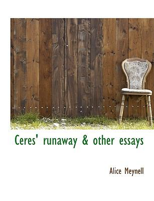 Ceres' Runaway & Other Essays 9781116326727