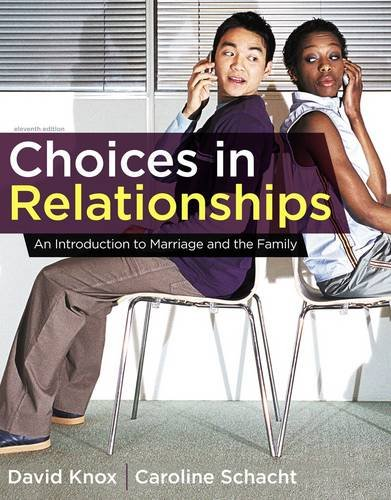 Choices in Relationships: An Introduction to Marriage and the Family 9781111833220