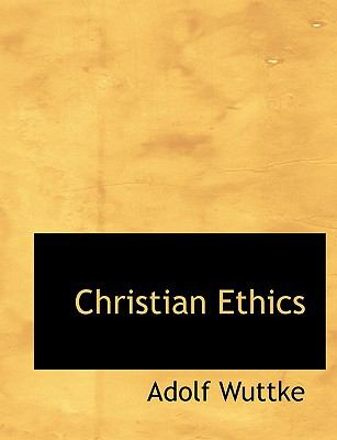 Christian Ethics 9781115194402
